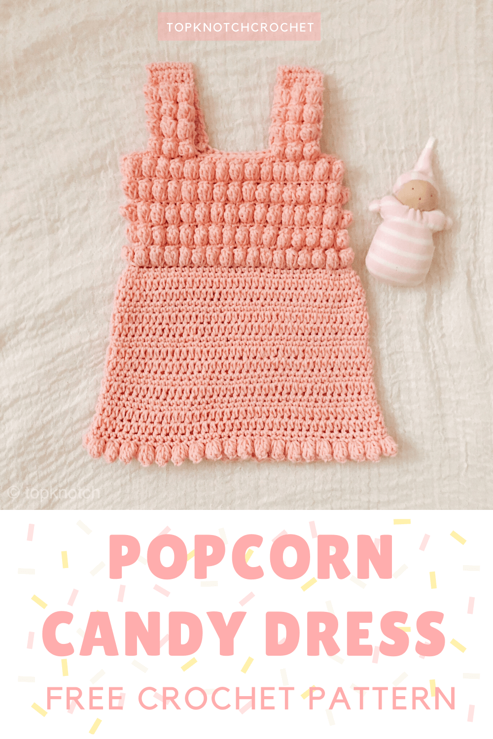 Popcorn Candy Free Crochet Dress Pattern.