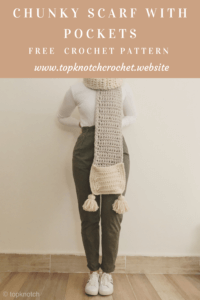 Chunky Crochet Scarf with pockets – Free Pattern