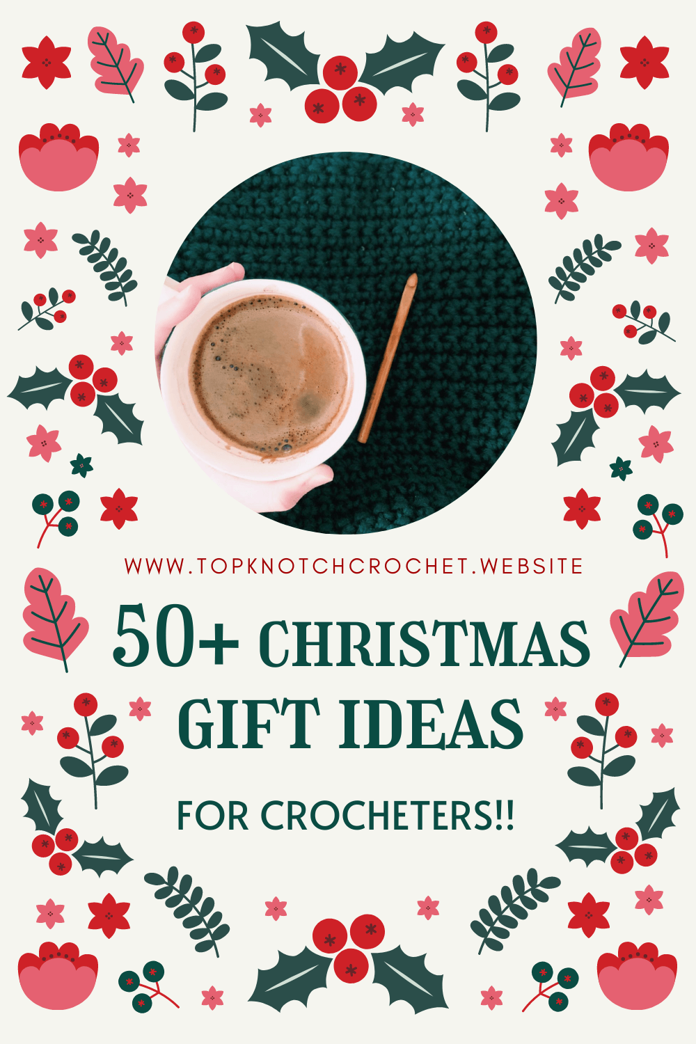 The Ultimate Christmas Gift Guide for Crocheters