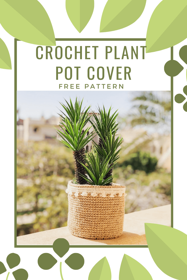 Crochet Plant Pot Cover / Decorative Basket – Free Pattern