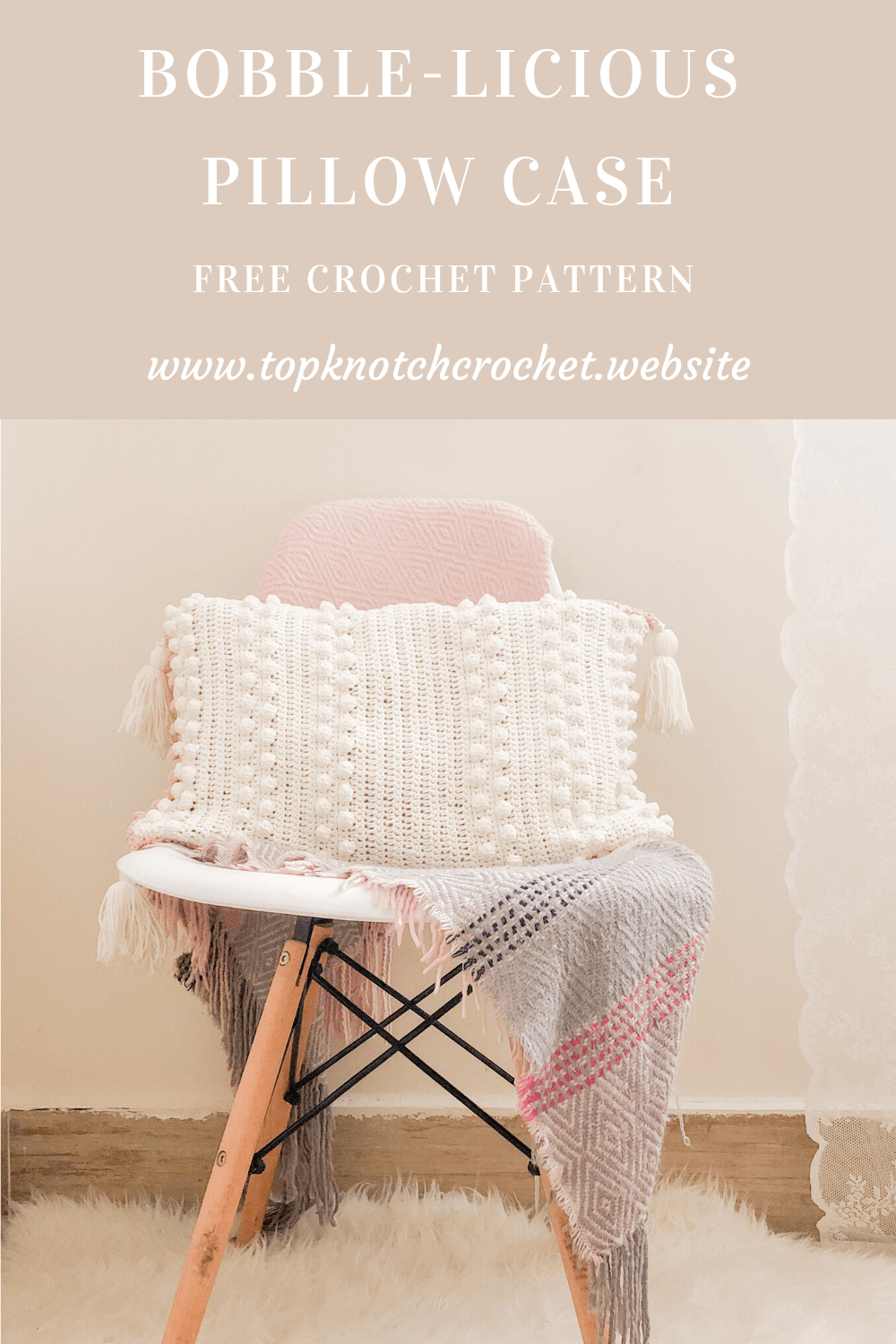 Bobble-licious Crochet Pillow Case Free Pattern