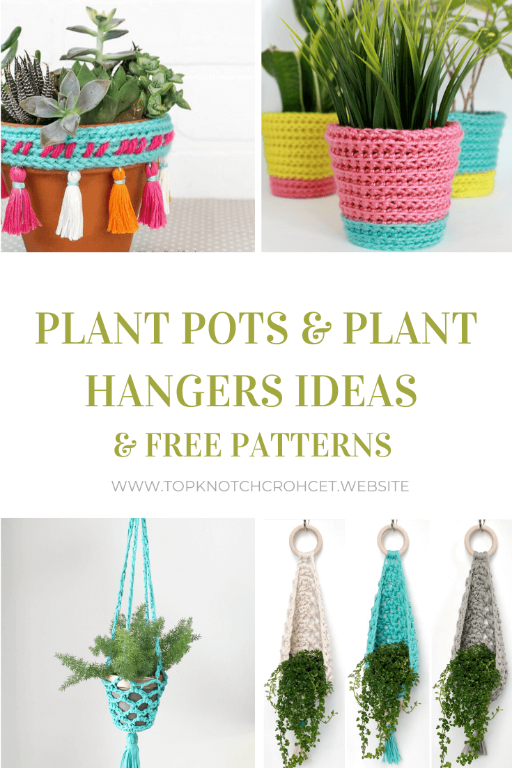 Crochet Plant Pots and Plant Hangers Ideas – Free Patterns