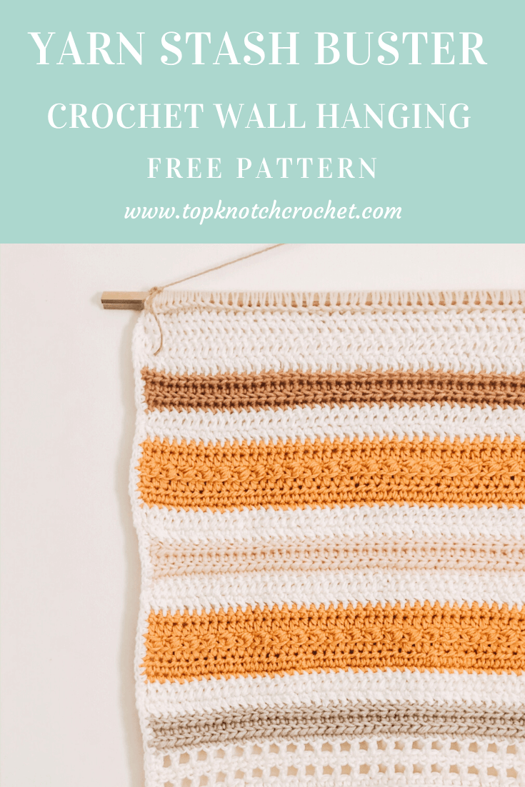 Yarn Stash Buster – Crochet Wall Hanging – Free Pattern!