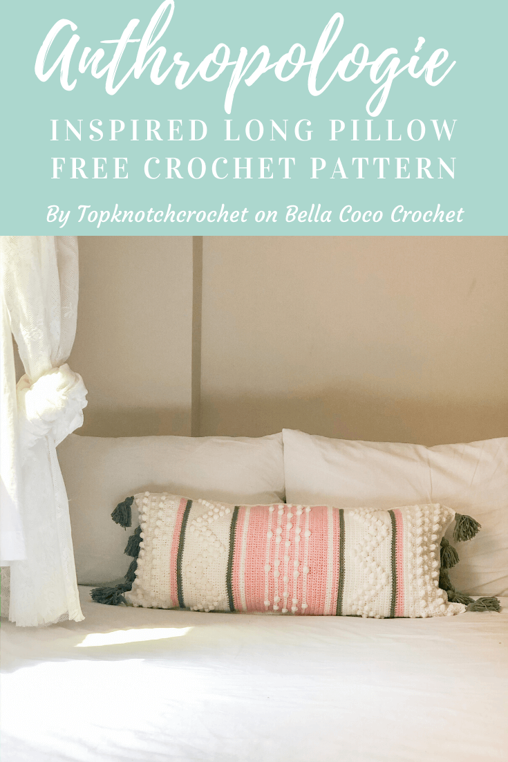 Anthropologie Inspired long Pillow-Guest Pattern on Bella Coco Crochet Blog!
