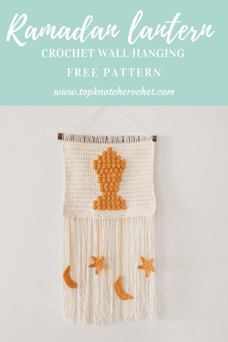 Crochet Ramadan Lantern – Free Wall Hanging Pattern